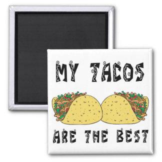 Min Tacos är det bäst Magnet