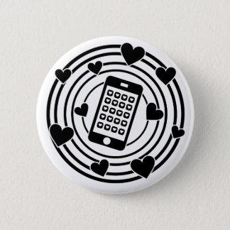 Min telefon är centrera av mitt universum! standard knapp rund 5.7 cm