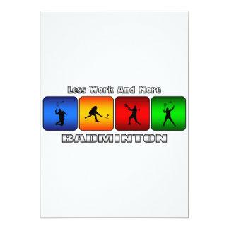 Mindre arbete och mer Badminton 12,7 X 17,8 Cm Inbjudningskort