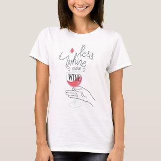 Mindre gnällar, mer vin - rolig skjorta t-shirt