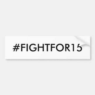 Minimum timpenning #FIGHTFOR15 Bildekal