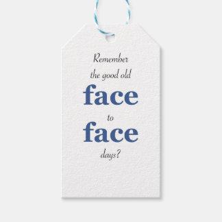 Minns att det bra gammala ansiktet - - vända mot presentetikett