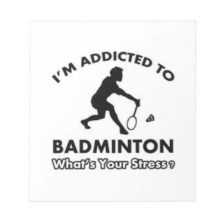 missbrukat till badminton anteckningsblock