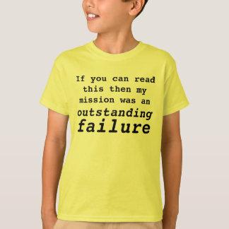 misslyckas beskickning t-shirts