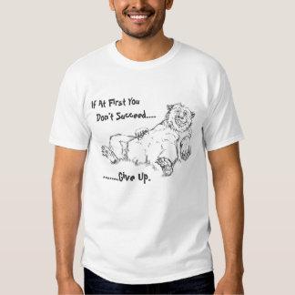 Misströsta björn T - om du inte lyckas först T-shirt