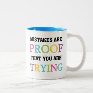 Mistakes är motståndskraftig dig är pröva Två-Tonad mugg