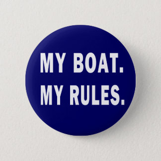 Mitt fartyg. Min regler - rolig rodd Standard Knapp Rund 5.7 Cm