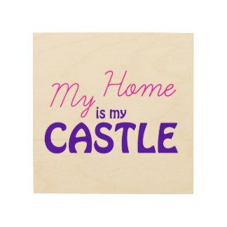 Mitt hem är mitt slott trätavla