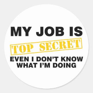 Mitt jobb är bästa - hemligheten runt klistermärke