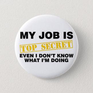 Mitt jobb är bästa - hemligheten standard knapp rund 5.7 cm