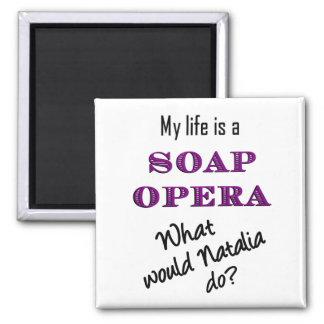 Mitt liv är en såpoperaNatalia magnet