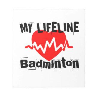 Mitt liv fodrar Badmintonsportdesigner Anteckningsblock
