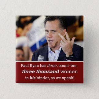 """Mitt Romney """"limbindningfullt av kvinnor"""" knäppas Standard Kanpp Fyrkantig 5.1 Cm"""