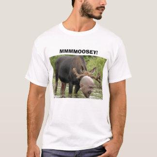 MMMMOOSEY! TEE SHIRT