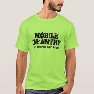 MOBILT INFANTERI, I-förmiddag som GÖR MIN DEL T-shirts