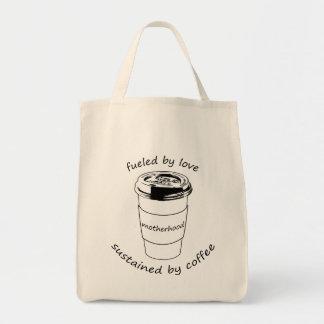 Moderskap som tankas av kärlek som tålas av kaffe, tygkasse