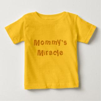 Mommys mirakel tee shirts