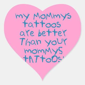 Mommys tatueringar är bättre hjärtformat klistermärke