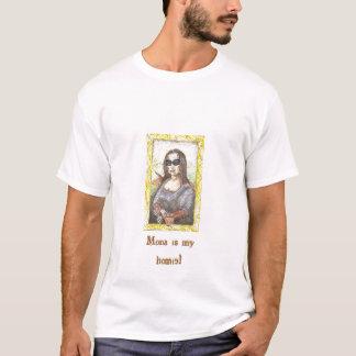 Mona är min homie! tee shirts