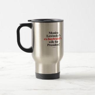Monicas före detta-pojkvän fru för president resemugg