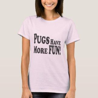Mops har mer roligt! tee shirts