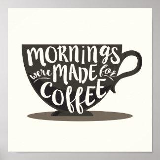 Morgnar gjordes för kaffecitationsteckentryck poster