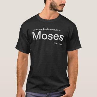 Moses hade tro t shirts