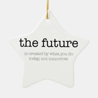 Motivational citationstecken: 'Future'en Julgransprydnad Keramik