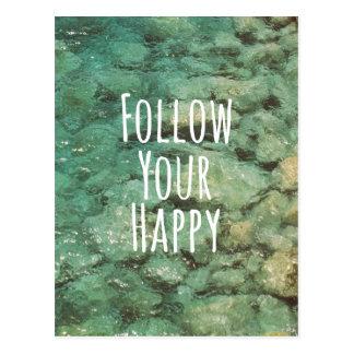 Motivational följ ditt lyckliga citationstecken vykort
