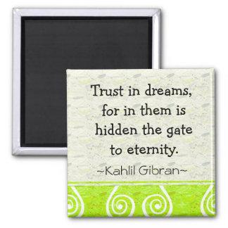 Motivational Magnet-Dreams~KahlilGibran