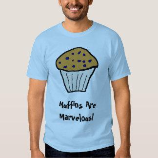 Muffiner är förträffliga! t-shirt