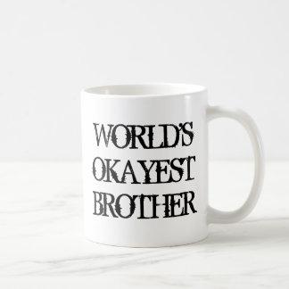 Mugg för kaffe för världsOkayest broder