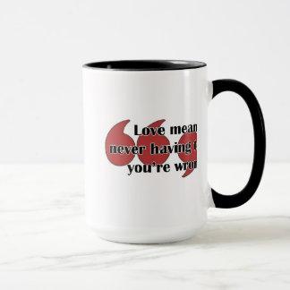 Mugg: Kärlek betyder måste aldrig något att säga Mugg