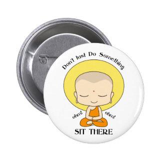Munk för meditationYogabuddist Knapp