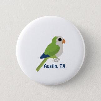 Munkparakiter - Austin, Texas Standard Knapp Rund 5.7 Cm