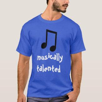 """""""Musically begåvad"""" t-skjorta T-shirt"""