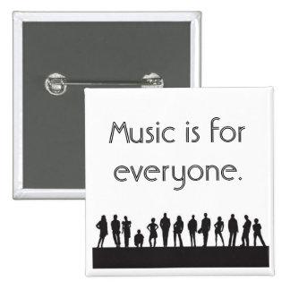 Musik är för alla standard kanpp fyrkantig 5.1 cm