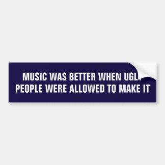 Musik var bättre, när den är ful, bemannar gjort bildekal