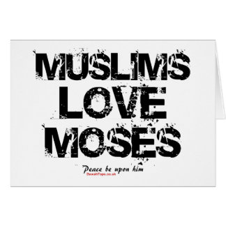Muslimskärlek Moses Hälsningskort