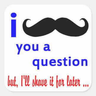 Mustasch dig en mall för ifrågasätta QPC Fyrkantigt Klistermärke