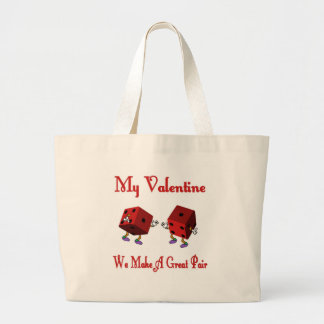 My Valentine, We Make A Great Pair Tote Bag