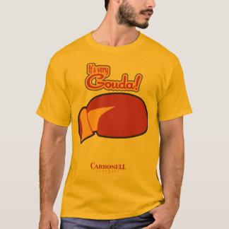 Mycket Gouda! T-shirt
