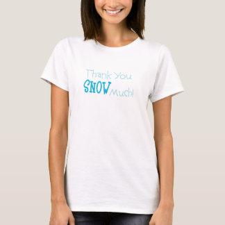 Mycket kvinna för tack snö T-tröja Tshirts