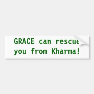 Nåd kan rädda dig från Karma Bildekal