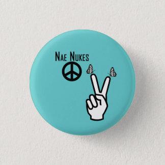 Nae Nukes den skotska självständighetfredsteckenet Mini Knapp Rund 3.2 Cm