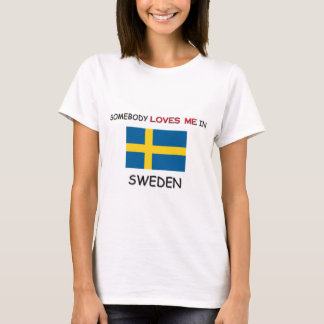 Någon älskar mig i SVERIGE Tee Shirts