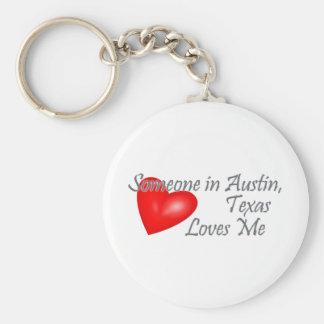 Någon i Austin, Texas älskar mig Rund Nyckelring