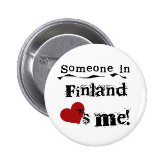 Någon i Finland älskar mig Standard Knapp Rund 5.7 Cm