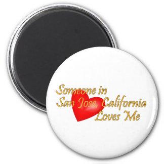 Någon i San Jose, Kalifornien älskar mig Magnet