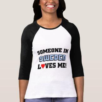 Någon i sverige älskar mig t-shirt